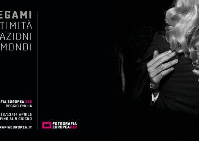 XIV EDIZIONE DI FOTOGRAFIA EUROPEA | LEGAMI.                            Intimità, relazioni, nuovi mondi